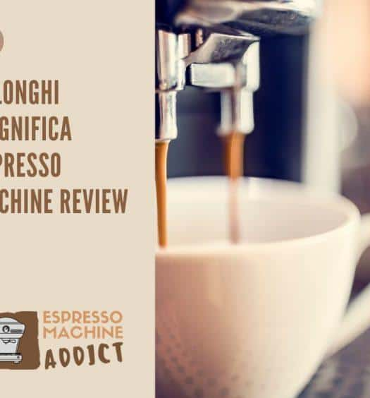Delonghi Magnifica Espresso Machine Review